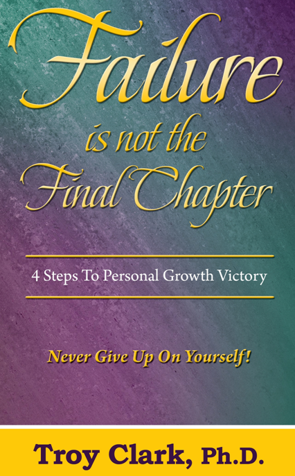 Failure IS Not The Final Chapter