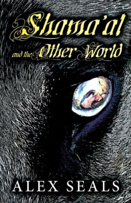 Shama'al and the Other World by 'The Truth's Own'   Alex Seals