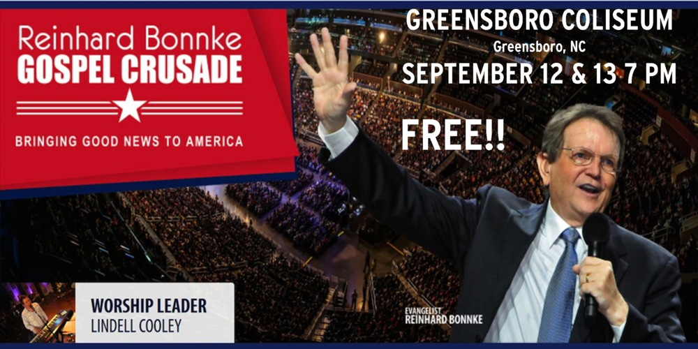 Reinhard Bonnke Gospel Crusade Greensboro September 12-13th