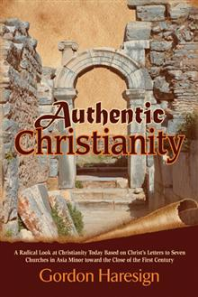 Authentic Christianity by Gordon Haresign