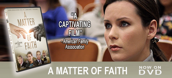 "A Matter Of Faith ""Now on DVD"""