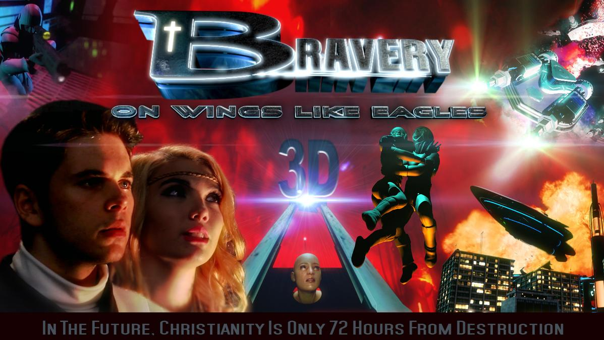 """New"" Stereoscopic 3D Christian Science Fiction Film: Bravery on Wings like Eagles"