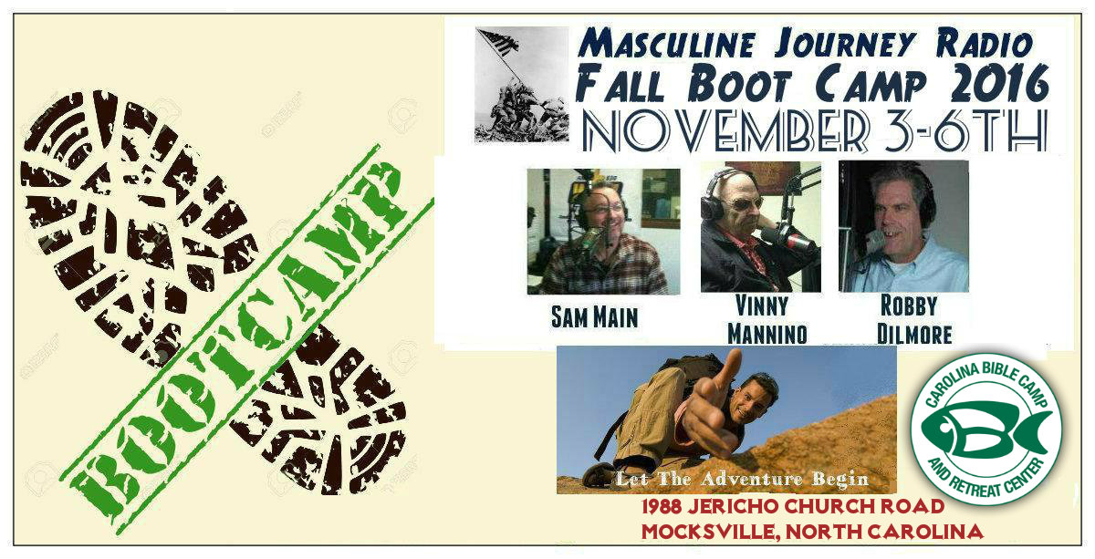 Masculine Journey Radio Boot Camp Nov 3rd-6th
