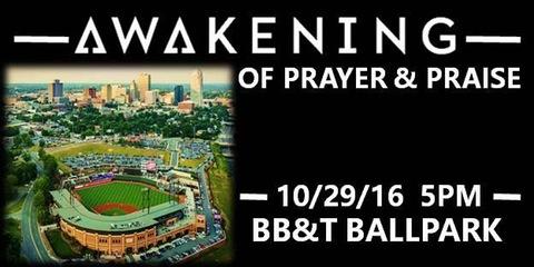 Awakening of Prayer & Praise Today at DASH Ball Park