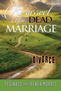 RESURRECT YOUR DEAD MARRIAGE!