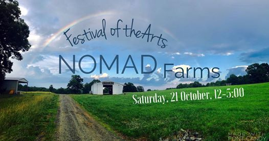 Nomad Farms Festival of Arts October 21st