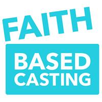 Faith Based Casting