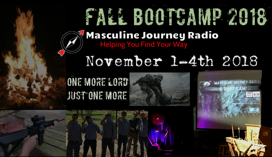 Masculine Journey Boot Camp November 1-4th 2018