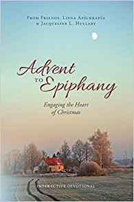 Advent to Epiphany:  Engaging the Heart of Christmas